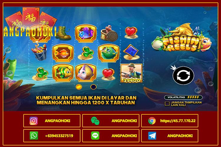 Cara Bermain Slot Fishin Reels Judi Pragmatic Play di AngpaoHoki